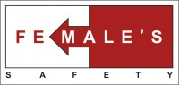 FE MALE'S SAFETY ®
