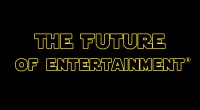 The Future of Entertainment®