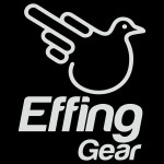 EFFING GEAR®