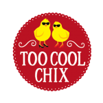 Too Cool Chix® with design